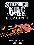 echange, troc Stephen King, Berni Wrightson - L'année du loup-garou