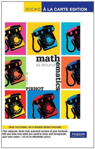 Mathematics All Around, Books a la Carte Edition (4th...