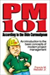 PM 101 According to the Olde Curmudgeon