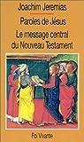 Paroles de Jésus (French Edition) (2204043249) by Jeremias, Joachim