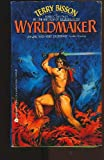 Wyrldmaker (0380753596) by Bisson, Terry