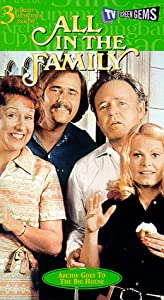 All in the Family - Archie Goes to the Big House [VHS]