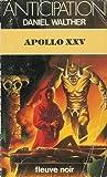 img - for Apollo XXV (Collection