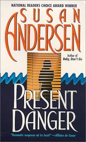 Present Danger, SUSAN ANDERSEN