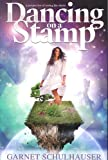 Dancing on a Stamp: Startling Revelations from the Other Sid...