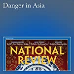 Danger in Asia   Michael Auslin