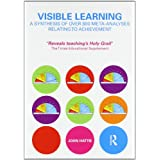 Visible Learning: A Synthesis of Over 800 Meta-Analyses Relating to Achievementby John Hattie