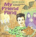 MY FRIEND FANG (Bantam Watch-Me-Glow Book) (0553371169) by Korman, Justine
