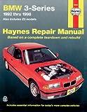 Haynes BMW 3-Series: 1992-1998, Includes Z3 Models