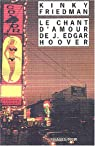 Le Chant d'amour de J. Edgar Hoover par Friedman