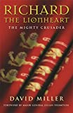 img - for Richard the Lionheart: The Mighty Crusader book / textbook / text book