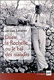 echange, troc Jacques Lecarme - Drieu La Rochelle, ou, Le bal des maudits
