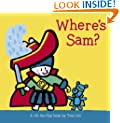 Where's Sam?: A Lift-The-Flap Book