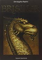 Eragon, Tome 3 : Brisingr