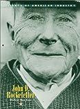 Giants of American Industry - John D. Rockefeller