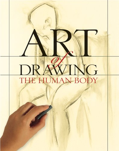 Art of Drawing the Human Body - Inc. Sterling Publishing Co.