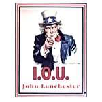 I.O.U.: Why Everyone Owes Everyone and No One Can Pay | John Lanchester