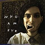 Who Am Eye [Analog]