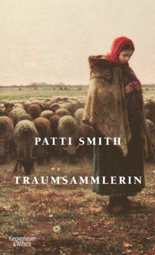 Patti Smith - Traumsammlerin