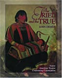 The Tried and the True: Native American Women Confronting Colonization (Young Oxford History of Women in the United States) (0195123999) by Demos, John