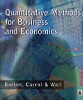 Quantitative Methods for Business and Economics Longman by Burton