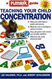 img - for Teaching Your Child Concentration: A Playskool Guide book / textbook / text book