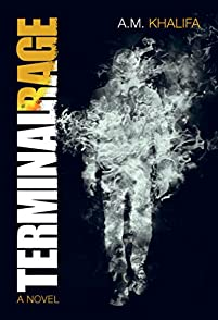 (FREE on 10/7) Terminal Rage by A.M. Khalifa - http://eBooksHabit.com