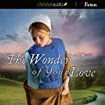 The Wonder of Your Love | Beth Wiseman