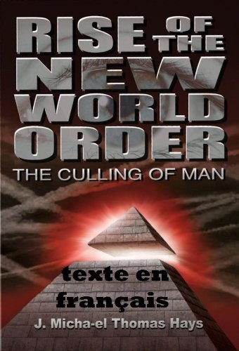 Jeff Hays - Rise of the New World Order: The Culling of Man
