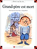 Grand-p�re est mort