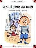 echange, troc Dominique de Saint Mars, Serge Bloch - Grand-père est mort