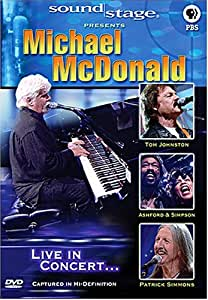 Soundstage Presents Michael McDonald - Live in Concert