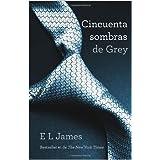 Cincuenta sombras de Grey (Vintage Espanol) (Spanish Edition)