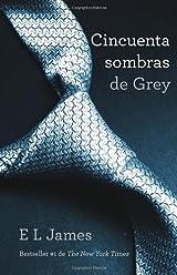 Cincuenta Sombras de Grey de E L James, Edición en Español