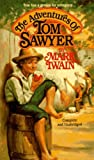 The Adventures of Tom Sawyer (Unabridged Classics)