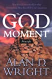 The God Moment Principle