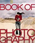 The Book of Photography: The History,...