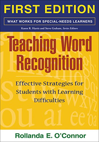 Teaching Word Recognition, First Edition: Effective...
