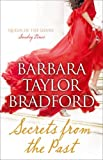 Secrets from the Past Barbara Taylor Bradford