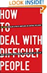 How To Deal With Difficult People: Sm...