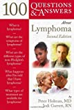 img - for 100 Questions & Answers About Lymphoma by Holman, Peter, Garrett, Jodi (2009) Paperback book / textbook / text book