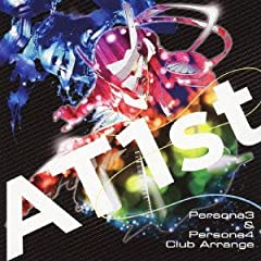 AT1st~Persona3&Persona4~Club Arrange
