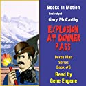Explosion at Donner Pass: Derby Man Series, Book 6 (       UNABRIDGED) by Gary McCarthy Narrated by Gene Engene