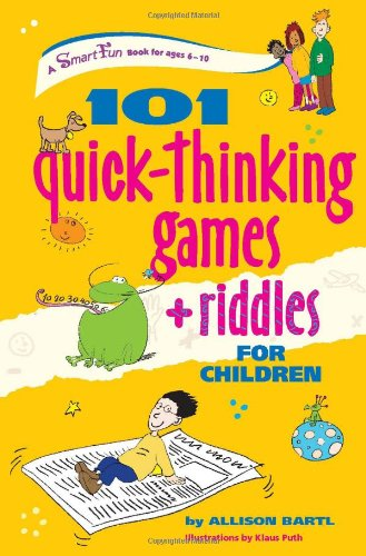 101 Quick Thinking Games and Riddles (SmartFun Activity Books)