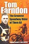Tom Farndon: The Greatest Speedway Ri...