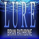 Lure: Sam Flock Adventures, Book 1 | Brian Rathbone