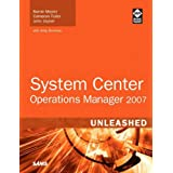 System Center Operations Manager 2007 Unleashedby Kerrie Meyler