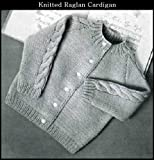 KNITTED RAGLAN CARDIGAN SWEATER for BABY/TODDLER - VINTAGE KNITTING PATTERN (ePattern) - Instant Download Kindle Ebook - AVAILABLE FOR DOWNLOAD to Kindle ... babies, baby clothes, baby patterns)