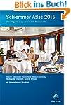 Schlemmer Atlas 2015: Der Wegweiser z...
