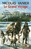 """Afficher """"Le Grand voyage n° 02<br /> La quête de Mohawks"""""""